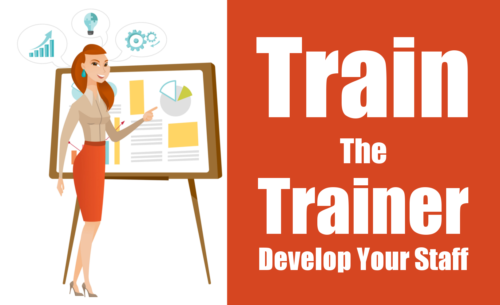 train the trainer  develop your own staff