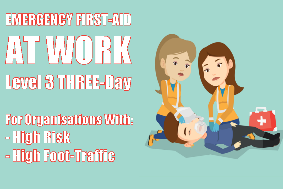 Emergency First Aid At Work Training Course - 3 Day